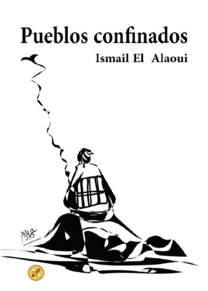 """""""شعوب محجورة """" ديوان شعري بالإسبانية للشاعر اسماعيل العلاوي"""